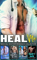 Heal Me : Medical Doctor Romance Collection