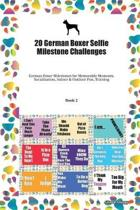 20 German Boxer Selfie Milestone Challenges: German Boxer Milestones for Memorable Moments, Socialization, Indoor & Outdoor Fun, Training Book 2