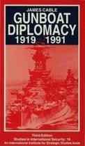 Gunboat Diplomacy 1919-1991