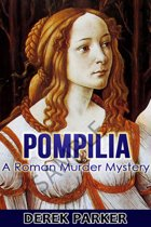 Pompilia: A Roman Murder Mystery