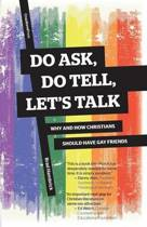 Do Ask, Do Tell, Let's Talk