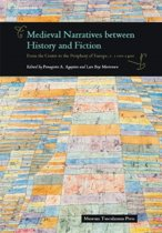 Medieval Narratives Between History & Fiction