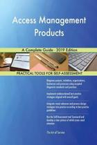 Access Management Products a Complete Guide - 2019 Edition