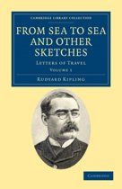 From Sea to Sea and Other Sketches 2 Volume Paperback Set From Sea to Sea and Other Sketches