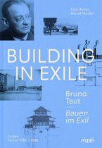 Building in Exile - Bruno Taut