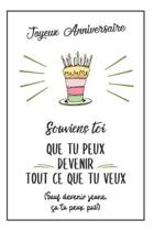 Bon Anniversaire Carnet De Notes Pour Elle: Id�e Cadeau Anniversaire Pratique Et Rigolo, Pour Femme, Pour Maman, Pour Sa Soeur Ou Sa Meilleure Amie