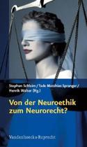 Von Der Neuroethik Zum Neurorecht?