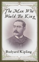 The Man Who Would Be King (Illustrated + Audiobook Download Link + Active TOC)