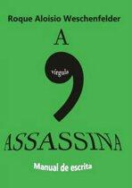 A Virgula Assassina