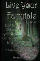Live Your Fairytale