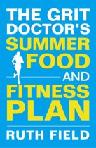 Omslag van 'The Grit Doctor's Summer Food and Fitness Plan'