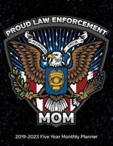 Proud law Enforcement Mom
