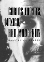Carlos Fuentes, Mexico & Modernity