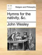 Hymns for the Nativity, &c