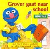 Sesamstraat: Grover gaat naar school