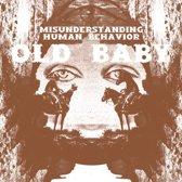 Misunderstanding Human Behavior