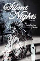 Silent Nights Book Two