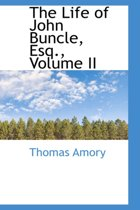 The Life of John Buncle, Esq., Volume II