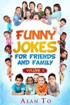 Funny Jokes for Friends and Family 2