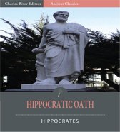 The Hippocratic Oath (Illustrated Edition)