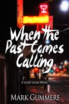 When the Past Comes Calling