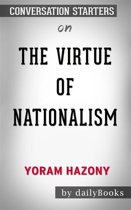The Virtue of Nationalism: by Yoram Hazony | Conversation Starters