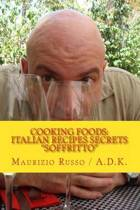 Cooking Foods - Italian Recipes Secrets - Soffritto