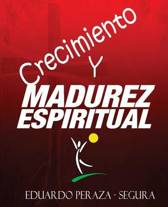 Crecimiento Y Madurez Espiritual