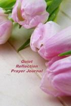Quiet Reflection Prayer Journal: Undated 13-Week Notebook Focusing On The Names Of God And Scripture Study