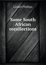 Some South African Recollections