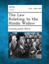 The Law Relating to the Hindu Widow