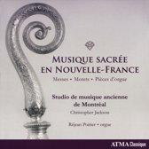 Studio De Musique Ancienne De MontrÉAl - Musique SacrÉE En Nouvelle-France