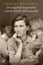 De tragische lotgevallen van de familie Mikolajenko