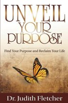 Unveil Your Life's Purpose