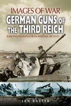German Guns of the Third Reich