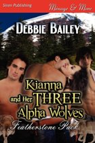 Kianna and Her Three Alpha Wolves [Featherstone Pack 1] (Siren Publishing Menage and More)