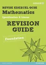 Revise Edexcel GCSE Mathematics Spec A Linear Revision Guide Foundation - Print and Digital Pack