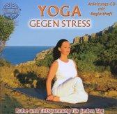 Yoga Gegen Stress - Ruhe Und E
