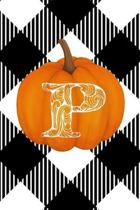 P: Cute Pumpkin Monogram Initial Letter P White Buffalo Plaid Check Personalized Gratitude Journal for Women and Girls