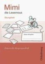 Mimi Die Lesemaus E. Übungsheft. Lateinische Ausgangsschrift