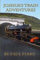 Joshua's Train Adventures
