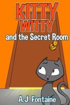 Kitty Witty and the Secret Room