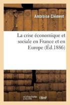 La Crise conomique Et Sociale En France Et En Europe