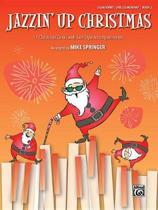 Jazzin' Up Christmas, Bk 2: 11 Christmas Carols with Jazz-Style Accompaniments