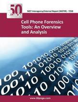 Cell Phone Forensics Tools