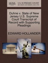 Duhne V. State of New Jersey U.S. Supreme Court Transcript of Record with Supporting Pleadings