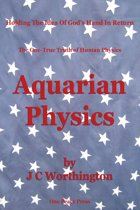 Aquarian Physics