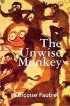 Unwise Monkey