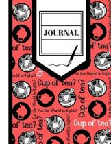 Cup of Tea? (JOURNAL): Tea Brew Themed Print Journaling Gift - Lined Journal for Women, Teachers, and Workers