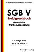 Sgb V - Sozialgesetzbuch - Gesetzliche Krankenversicherung